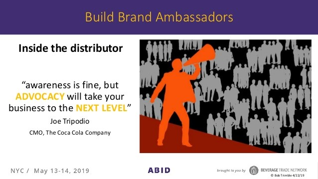 Build a brand ambassador inside the distributor